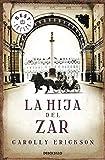 La hija del zar (Bestseller (debolsillo))