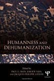 Humanness and Dehumanization, , 1848726104