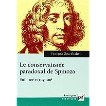 Conservatisme paradoxal de Spinoza (Le): Enfance et royauté