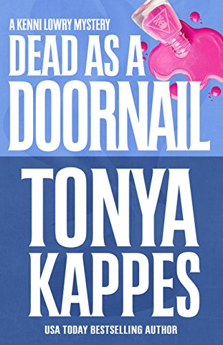 Dead As A Doornail (The Kenni Lowry Mystery Series Book 5)]()