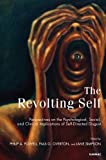 img - for The Revolting Self: Perspectives on the Psychological, Social, and Clinical Implications of Self-Directed Disgust book / textbook / text book