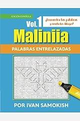 Maliniia Palabras entrelazadas Vol. 1: Encuentra las palabras y revela los dibujos! (Maliniia Word Search) (Volume 1) (Spanish Edition)