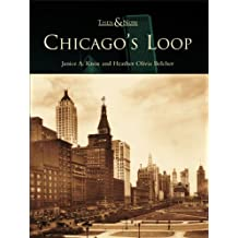 Chicago's Loop (Then and Now)