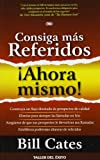 img - for Consiga mas Referidos Ahora Mismo (Spanish Edition) book / textbook / text book