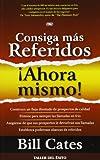 img - for Consiga mas Referidos Ahora Mismo (Spanish Edition) book / textbook / text book