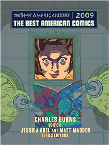 The Best American Comics 2009: Charles Burns, Jessica Abel, Matt