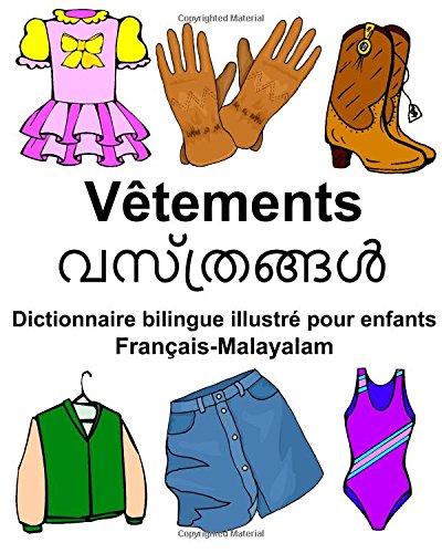 Download Français-Malayalam Vêtements Dictionnaire bilingue illustré pour enfants (FreeBilingualBooks.com) (French and Malayalam Edition) ebook