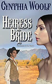 Heiress Bride (Matchmaker & Co. Book 2) by [Woolf, Cynthia]