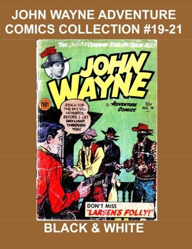 John Wayne Adventure Comics Collection #19-21 pdf