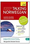 Keep Talking Norwegian Audio Course - Ten Days to Confidence: Advanced beginner's guide to speaking and understanding with confidence (Teach Yourself)
