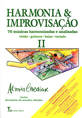 Harmonia e Improvisação. 70 Músicas Harmonizadas e Analisadas - Volume 2