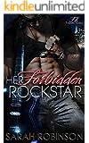 Her Forbidden Rockstar: A Forbidden Rockers Novel