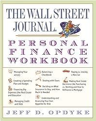 The Wall Street Journal. Personal Finance Workbook by Opdyke Jeff D. (2006-04-11) Paperback