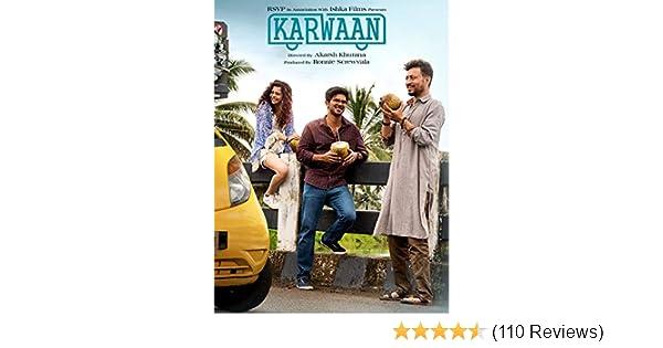 karwaan movie watch online free openload