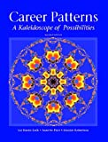 Career Patterns: A Kaleidoscope of Possibilities (2nd Edition)