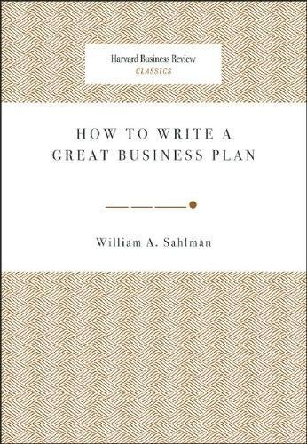 How to write a great business plan harvard business review classics how to write a great business plan harvard business review classics william a sahlman 9781422121429 amazon books friedricerecipe Choice Image
