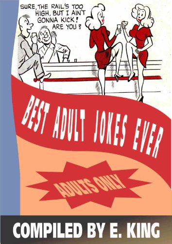 Best Adult Jokes Ever (The Best Jokes Ever For Adults)