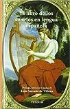 img - for El libro de los sonetos en lengua espanola/ The sonnets book in Spanish language (Ediciones Especiales) by Luis Antonio De Villena (2006-07-30) book / textbook / text book