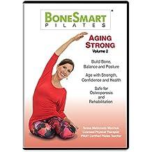 BoneSmart Pilates® AGING STRONG VOL 2 - Just Released! Build Bone, Balance and Posture