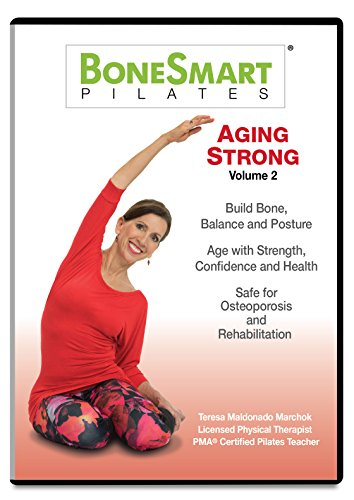 (BoneSmart Pilates® AGING STRONG VOL 2 - Just Released! Build Bone, Balance and Posture)