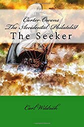 Carter Owens The Accidental Philatelist: The Seeker (Volume 2)