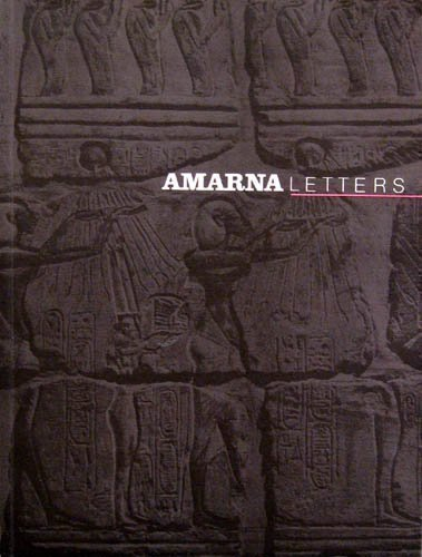 Amarna Letters: Essays on Ancient Egypt, c. 1390 - 1310 BC Vol. 1, Fall 1991 by Dennis C. [Editor] Forbes (1991-01-01)