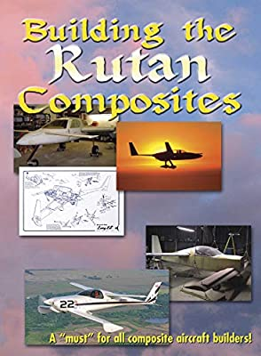 Military History Building Rutan Composites Build Your Own Aircraft