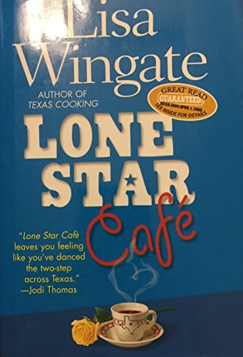 Lone Star Cafe By Lisa Wingate 2004-08-01