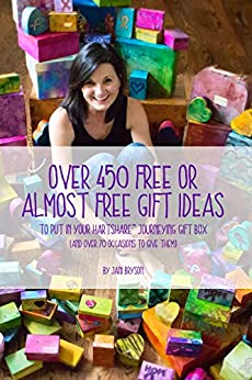 Over 450 Free or Almost Free Gift Ideas: to put in your hARTshare journeying gift box by [Bryson, Jani]