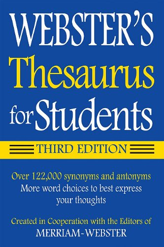 : Webster's Thesaurus for Students, Third Edition