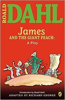 Descargar Libros En James And The Giant Peach: A Play It Epub