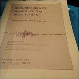 Book Acoustic-Gravity Waves in the Atmosphere: Symposium Proceedings, Boulder, Colorado, 15-17 July 1968