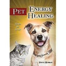 Energy Pet Healing Step By Step