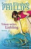 Träum weiter, Liebling: Roman (Die Chicago-Stars-Romane, Band 4)