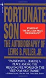 img - for Fortunate Son: The Autobiography Of Lewis B.Puller,Jr. by Puller, Lewis (January 1, 1993) Mass Market Paperback book / textbook / text book