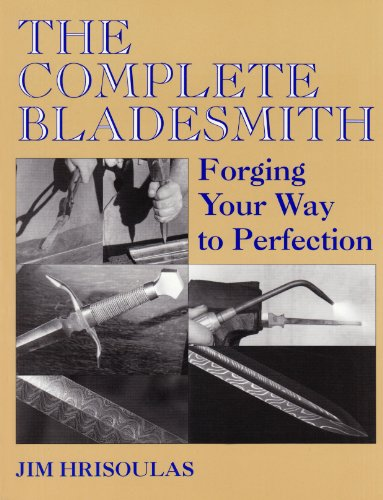 the-complete-bladesmith-forging-your-way-to-perfection