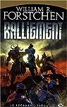 Le régiment perdu, tome 1 : Ralliement par William R. Forstchen