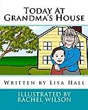 Today At Grandma's House
