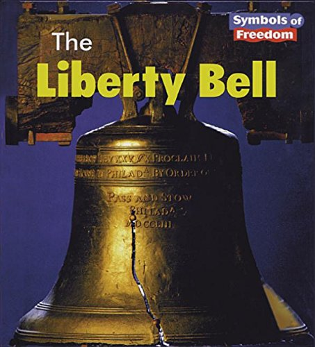 The Liberty Bell (Symbols of Freedom)