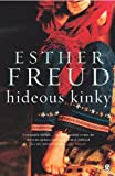 Front cover for the book Hideous Kinky by Esther Freud