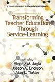 Transforming Teacher Education Through Service-Learning, , 1623964180