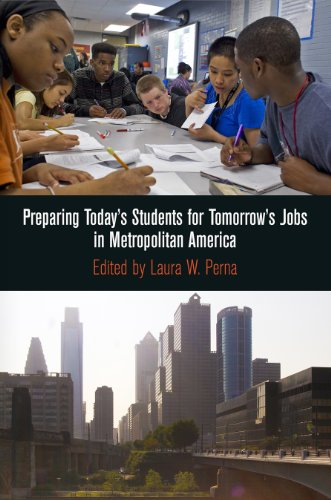 Download Preparing Today's Students for Tomorrow's Jobs in Metropolitan America (The City in the Twenty-First Century) Pdf
