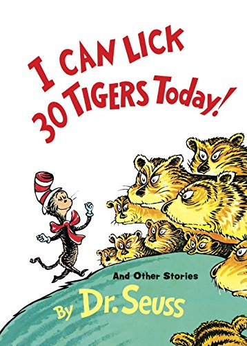 I Can Lick 30 Tigers Today! and Other Stories (Classic Seuss) (Can We Save The Tiger compare prices)