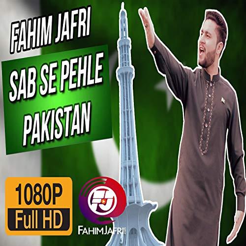 Sab se pehle pakistan by fahim jafri on amazon music amazon. Com.
