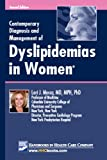 Contemporary Diagnosis and Management of Dyslipidemias in Women, Mosca, Lori J., 1935103105