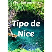 Tipo de Nice (Portuguese Edition)