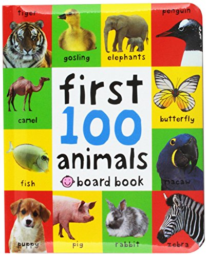 First 100 Animals (First Baby Animals)