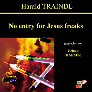 No entry for Jesus freaks (Meer aus Blut) Hörbuch