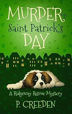 Murder on Saint Patrick's Day (A Ridgeway Rescue Mystery Book 3)
