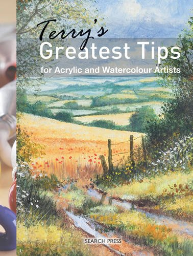 - Terry's Greatest Tips for Acrylic and Watercolour Artists